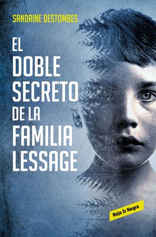 DOBLE SECRETO DE LA FAMILIA LESSAGE, EL