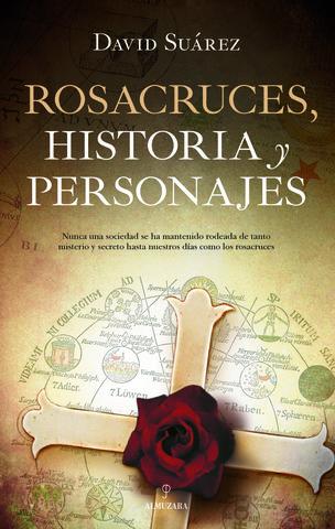 ROSACRUCES HISTORIA Y PERSONAJES