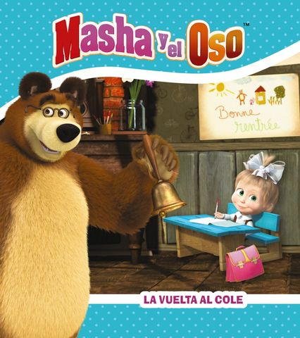 MASHA Y EL OSO la vuelta al cole