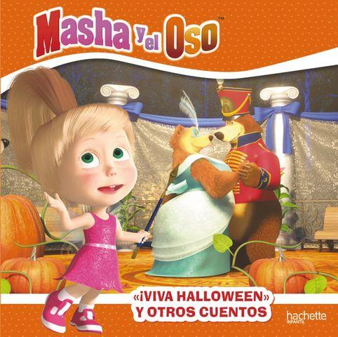MASHA Y EL OSO ! viva halloween¡ y otros cuentos