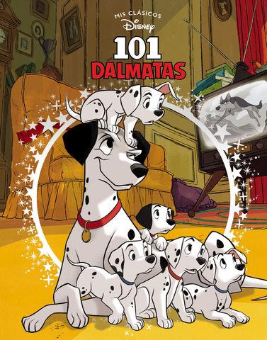 101 DALMATAS. MIS CLASICOS DISNEY