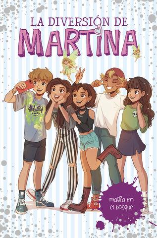 DIVERSION DE MARTINA,LA (MAGIA EN EL BOSQUE) Nº 6