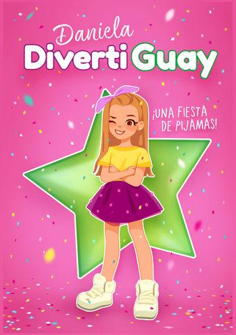 DANIELA DIVERTIGUAY 1 FIESTA DE PIJAMAS