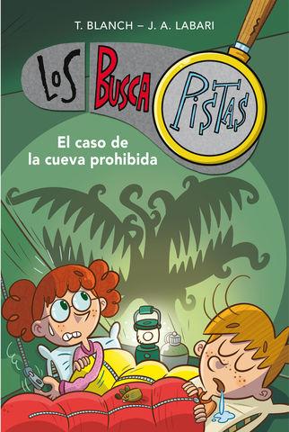 LOS BUSCAPISTA Nº 10 el caso de la cueva prohibida