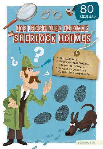 INCREIBLES ENIGMAS DE SHERLOCK HOLMES,LOS 80 enigmas