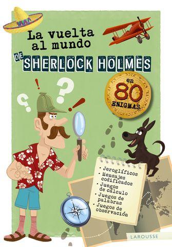 VUELTA AL MUNDO DE SHERLOCK HOLMES,LA en 80 enigmas