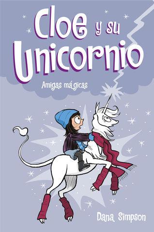 CLOE Y SU UNICORNIO nº6 amigas magicas