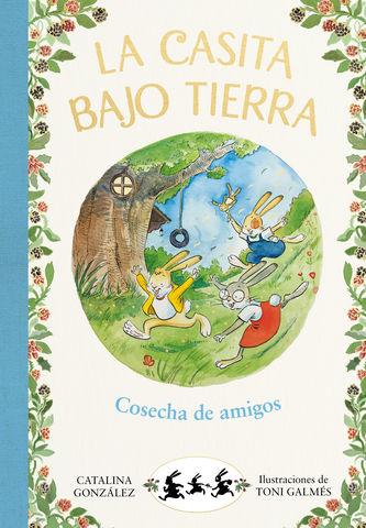 COSECHA DE AMIGOS CASITA BAJO TIERRA
