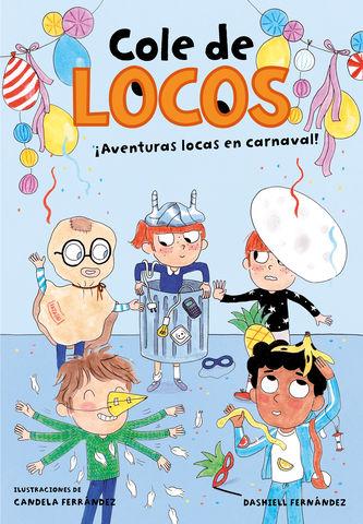 AVENTURAS LOCAS EN CARNAVAL - COLE DE LOCOS 5
