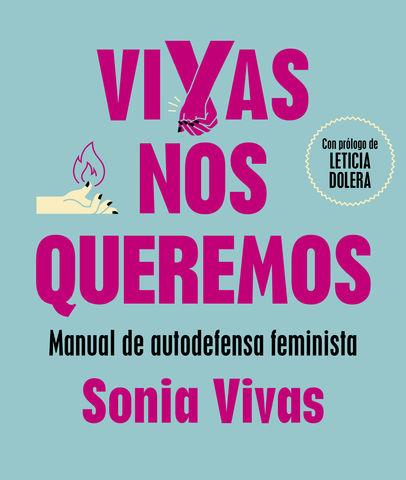 VIVAS NOS QUEREMOS MANUAL DE AUTODEFENSA FEMINISTA
