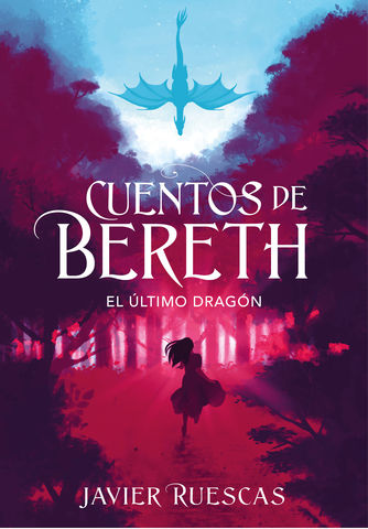 CUENTOS DE BERETH nº1 el ultimo dragon