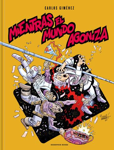 MIENTRAS EL MUNDO AGONIZA