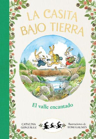 LA CASITA BAJO TIERRA Nº 3 el valle encantado