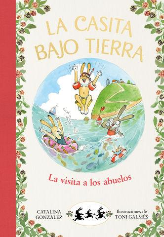 LA CASITA BAJO TIERRA Nº4 la visita a los abuelos