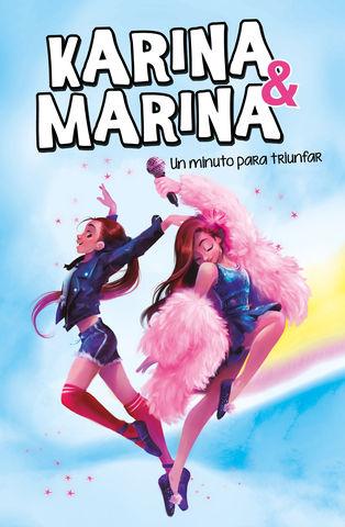 KARINA & MARINA Nº2 un minuto para triunfar