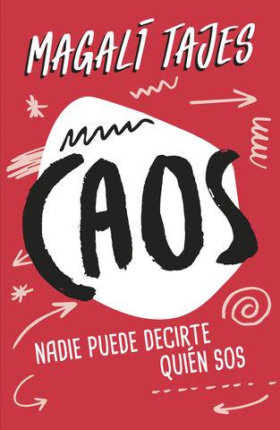 CAOS NADIE PUEDE DECIRTE QUIEN SOS