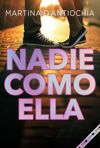 NADIE COMO ELLA NUEVA SERIE MARTINA nº2