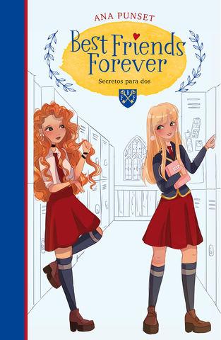 BEST FRIENDS FOREVER nº 2  secretos para dos