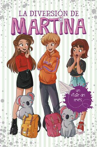 DIVERSION DE MARTINA, LA Nº8 un viaje del reves