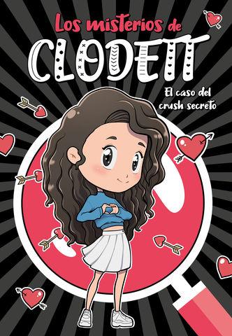 LOS MISTERIOS DE CLODETT nº 2 el caso del crush secreto
