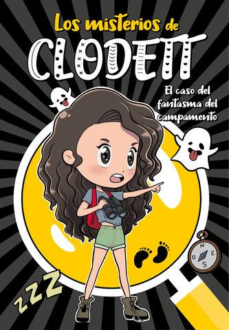 MISTERIOS CLODETT nº4 el caso fantasma del campamento