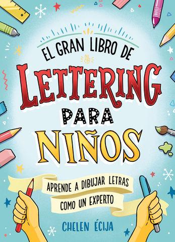 GRAN LIBRO DE LETTERING PARA NIÑOS, EL