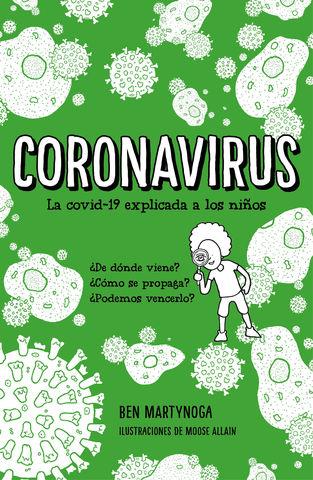CORONAVIRUS LA COVID-19 EXPLICADA A LOS NILÑOS