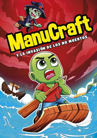 MANUCRAFT Y LA INVASIÓN DE LOS NO-MUERTOS