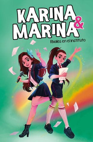 KARINA & MARINA nº 5. RIVALES EN EL INSTITU