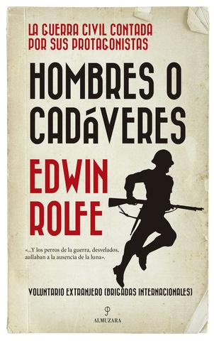 HOMBRES O CADAVERES