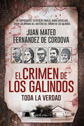 CRIMEN DE LOS GALINDOS, EL