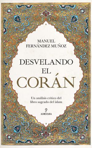 DESVELANDO EL CORAN