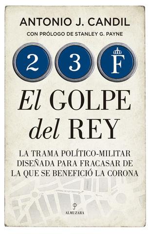 GOLPE DEL REY, EL