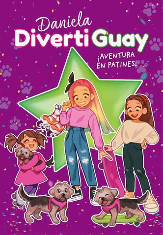 DANIELA DIVERTIGUAY nº 5 ! aventura en patines¡