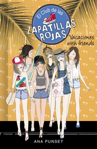 ZAPATILLAS ROJAS Nº 19 ¡ vacaciones with freinds !