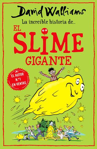 LA INCREIBLE HISTORIA DE... EL SLIME GIG