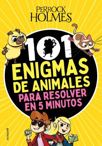 PERROCK HOLMES 101 enigmas de animales para resolver en 5 minutos