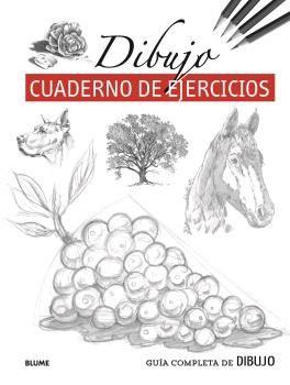 DIBUJO CUADERNO DE EJERCICIOS GUIA COMPLETA DE DIBUJO
