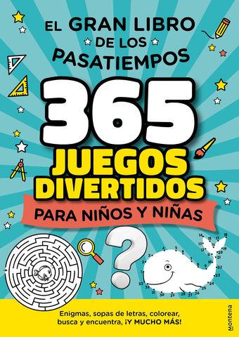 GRAN LIBRO DE LOS PASATIEMPOS365 JUEGOS DIVERETIDOS , EL
