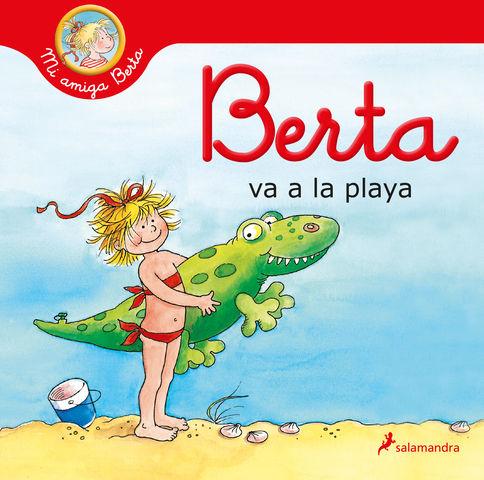 BERTA VA A LA PLAYA (mi amiga berta )