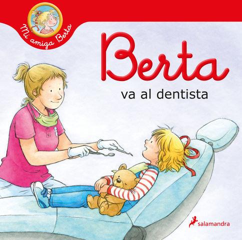 BERTA VA AL DENTISTA (mi amiga berta )