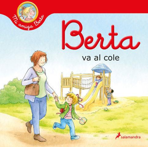 BERTA VA AL COLE ( mi amiga berta )