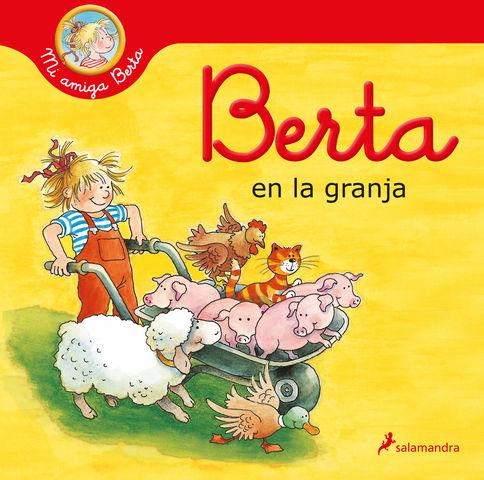 BERTA EN LA GRANJA ( mi amiga berta )