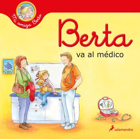 BERTA VA AL MÉDICO (mi amiga berta )
