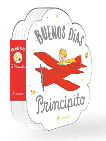 BUENOS DIAS, PRINCIPITO!