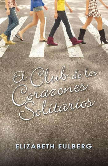 CLUB DE LOS CORAZONES SOLITARIOS, EL