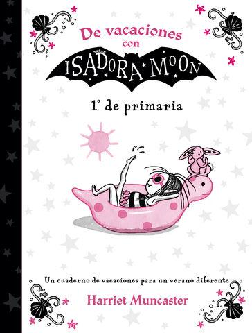DE VACACIONES CON ISADORA MOON (1º DE PRIMARIA) (I