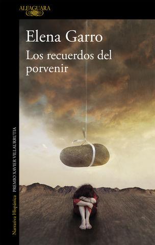 RECUERDOS DEL PORVENIR, LOS