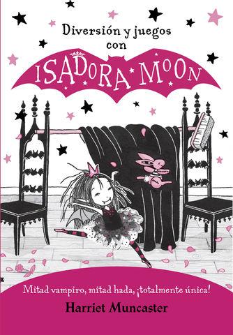 ISADORA MOON diversion y juegos con, mitad vampiro, mitad hada ....