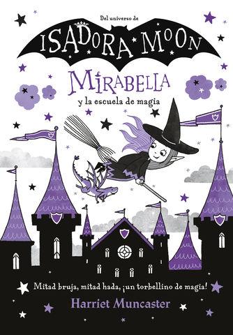 ISADORA MOON nº2  mirabella y la escuela de magia